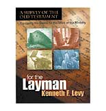 For the Layman: A Survey of the Old Testament - click for details